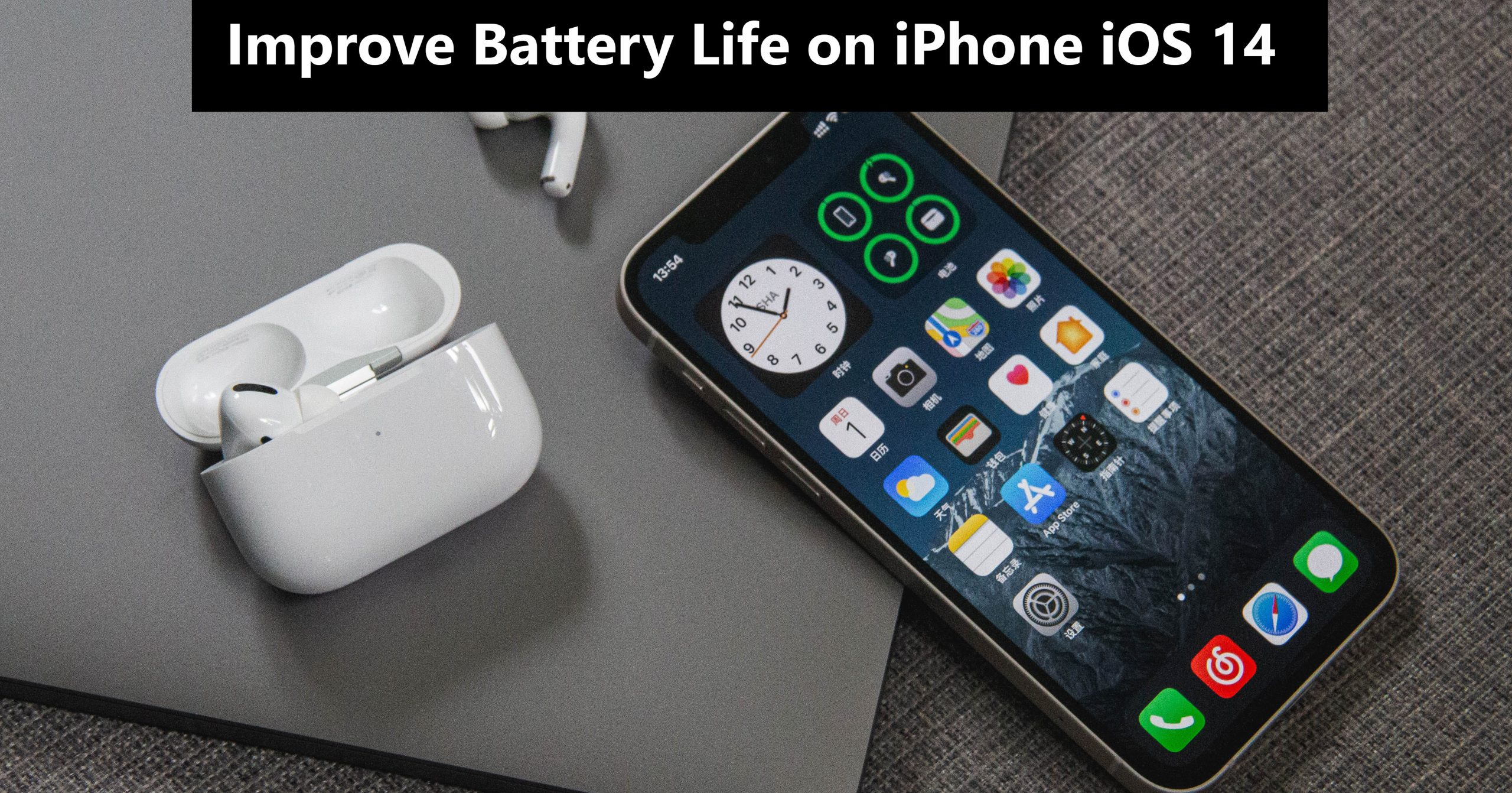 How to improve Battery life on iOS 14
