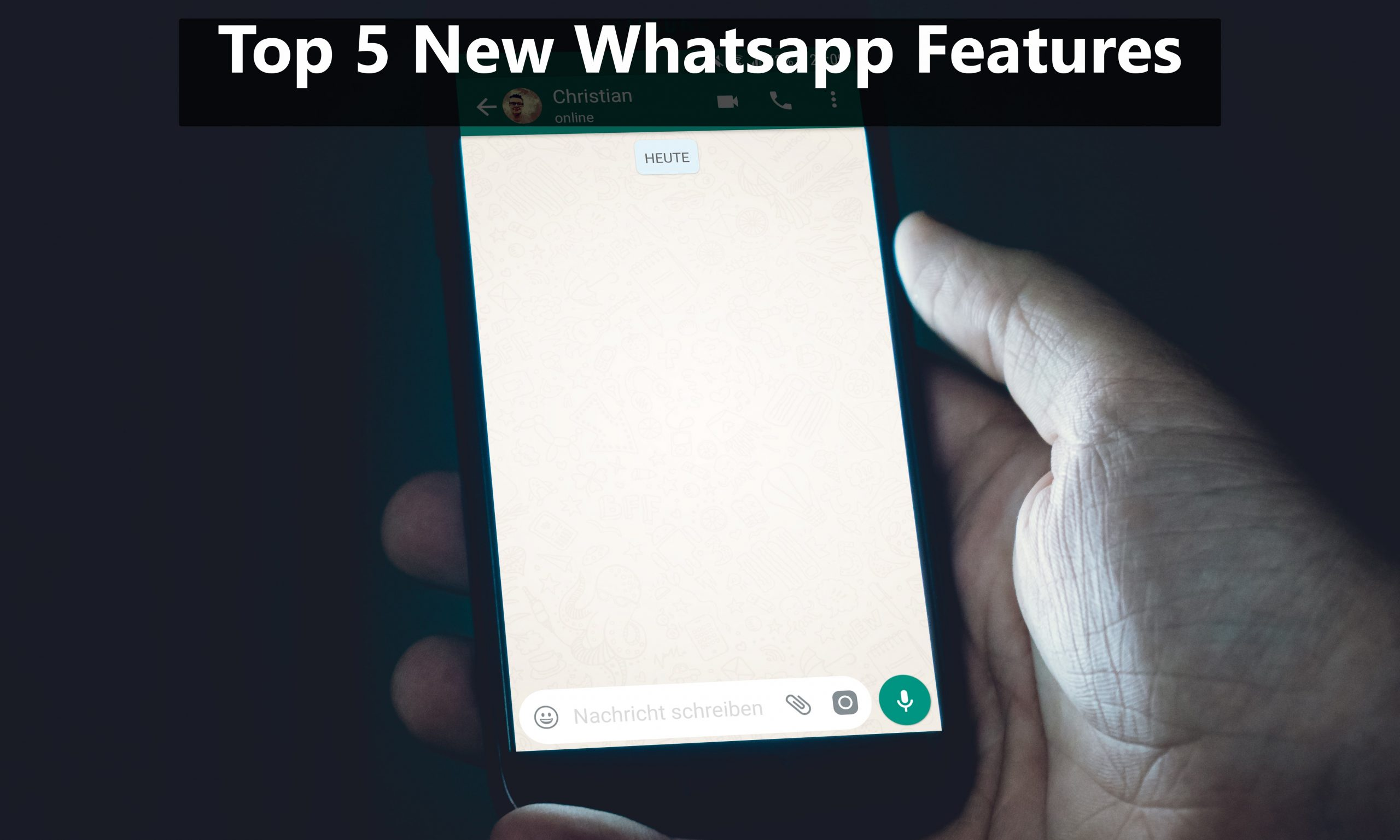Top 5 Cool new WhatsApp features