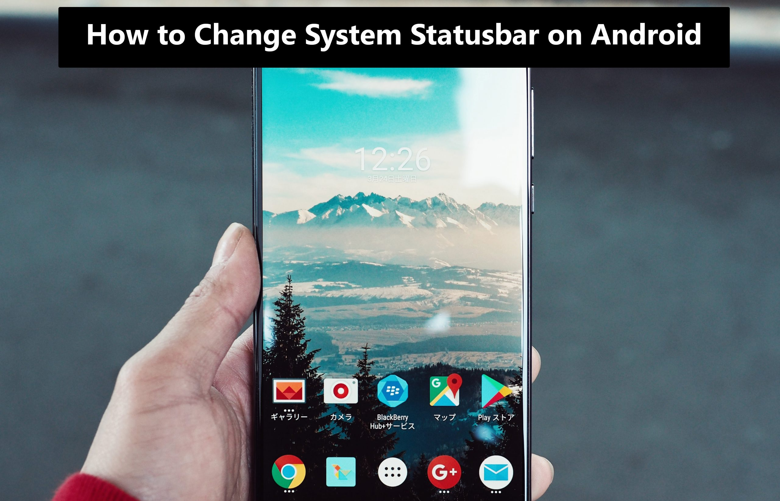 How to Change System Statusbar on Android