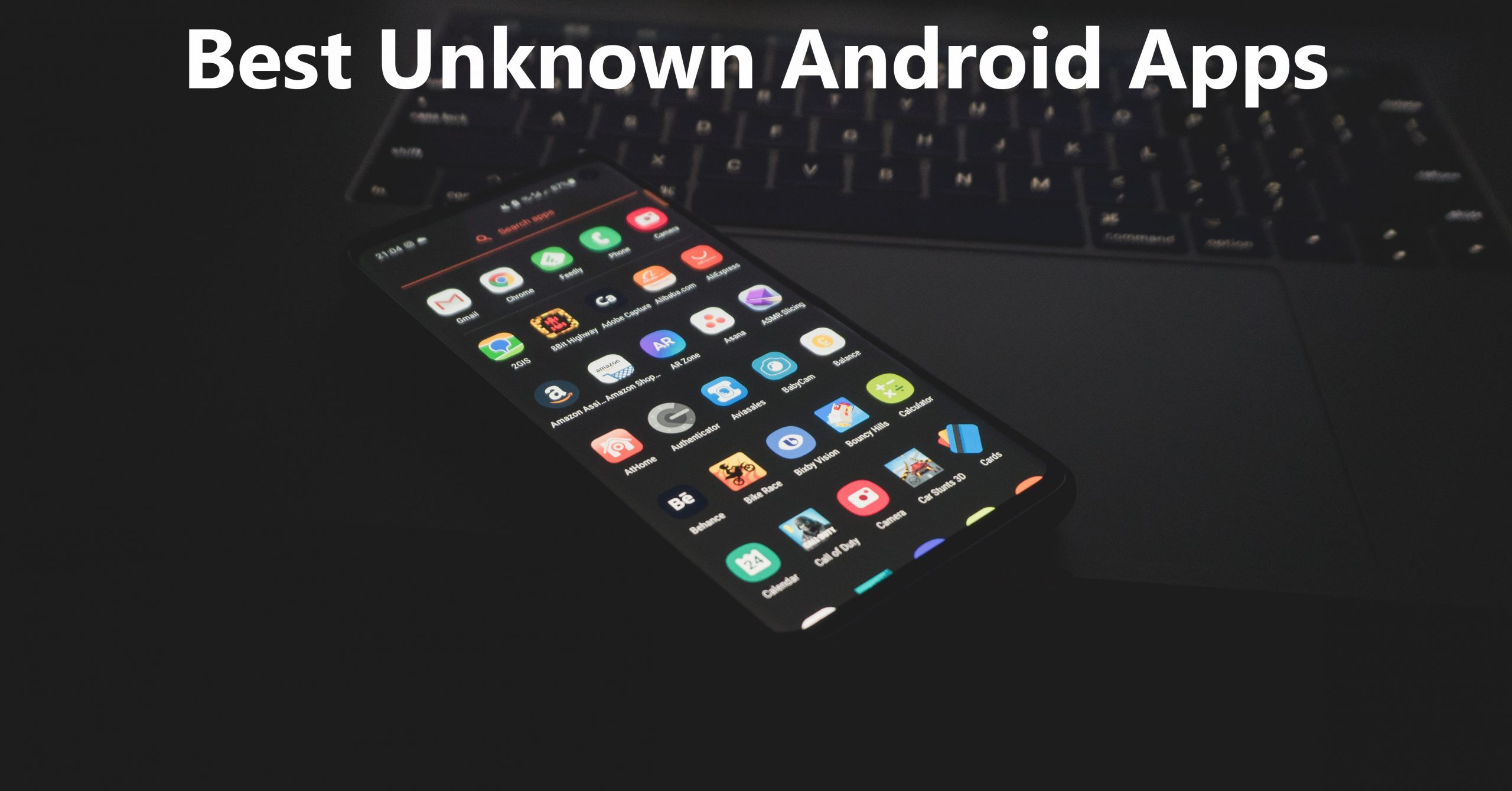 Top 5 Super Unknown Android Apps