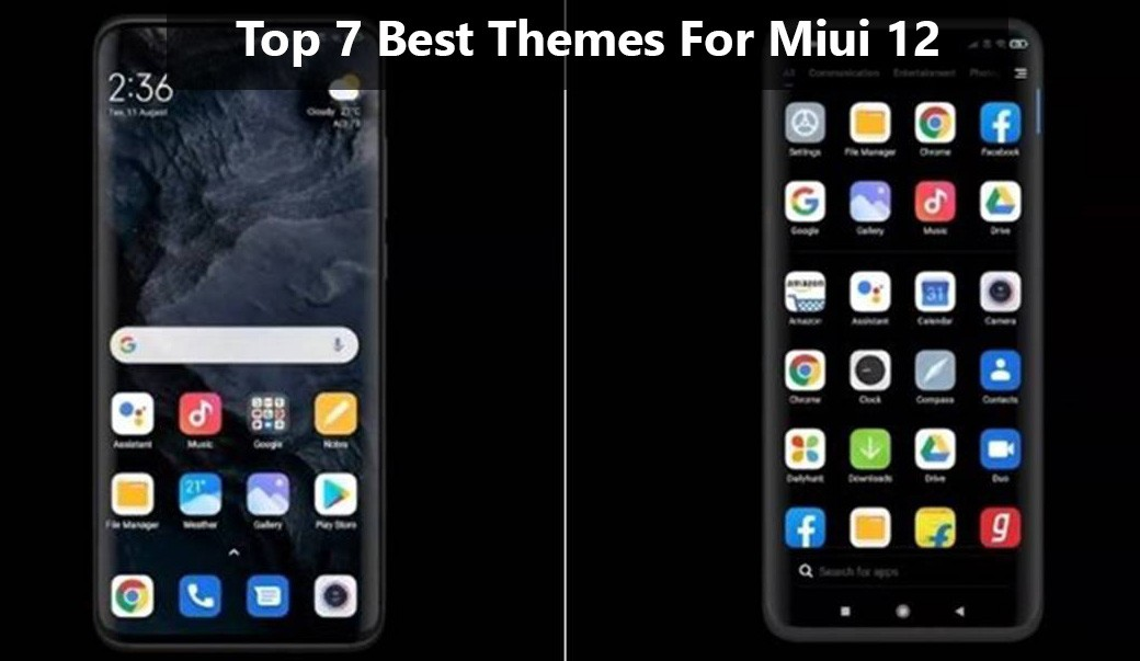 Top 7 Best Themes For Miui 12